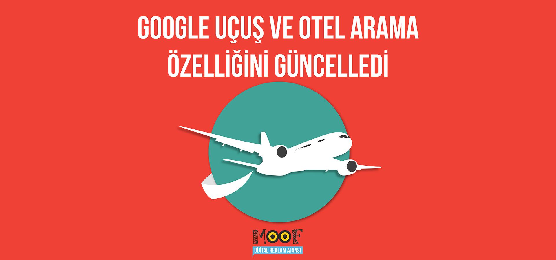 Google, Uçuş ve Otel Arama Özelliğini Güncelledi
