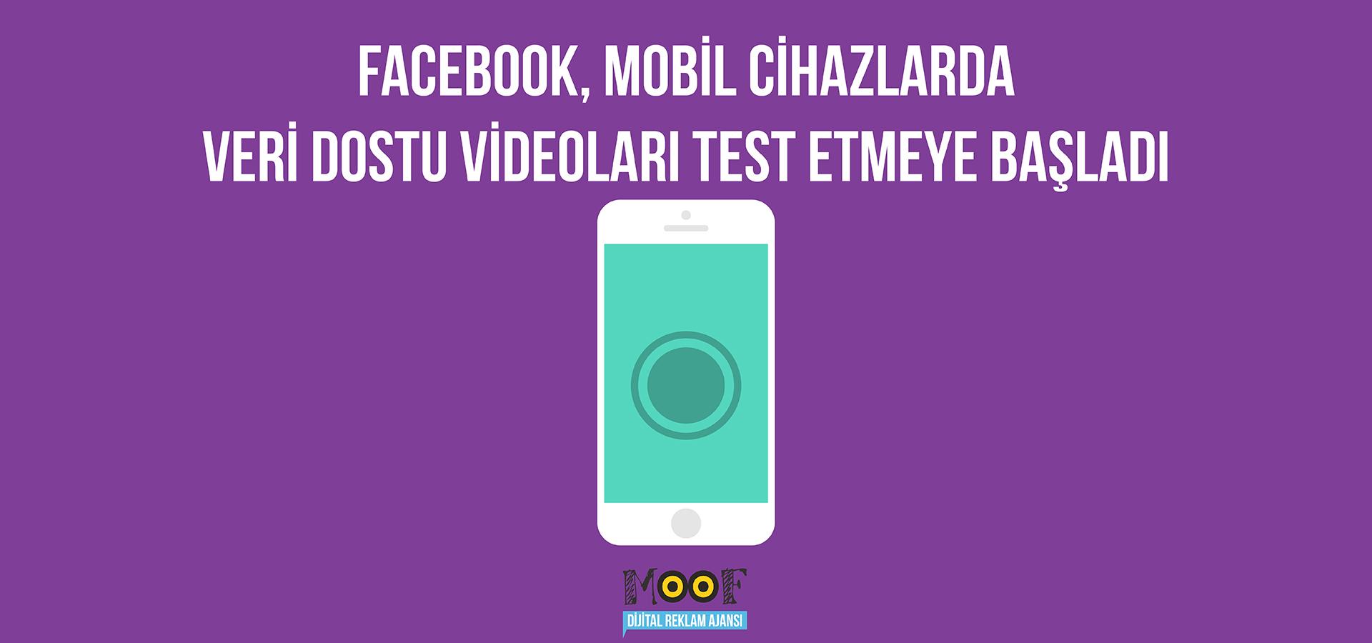 Facebook, Mobil Cihazlarda Veri Dostu Videoları Test Etmeye Başladı