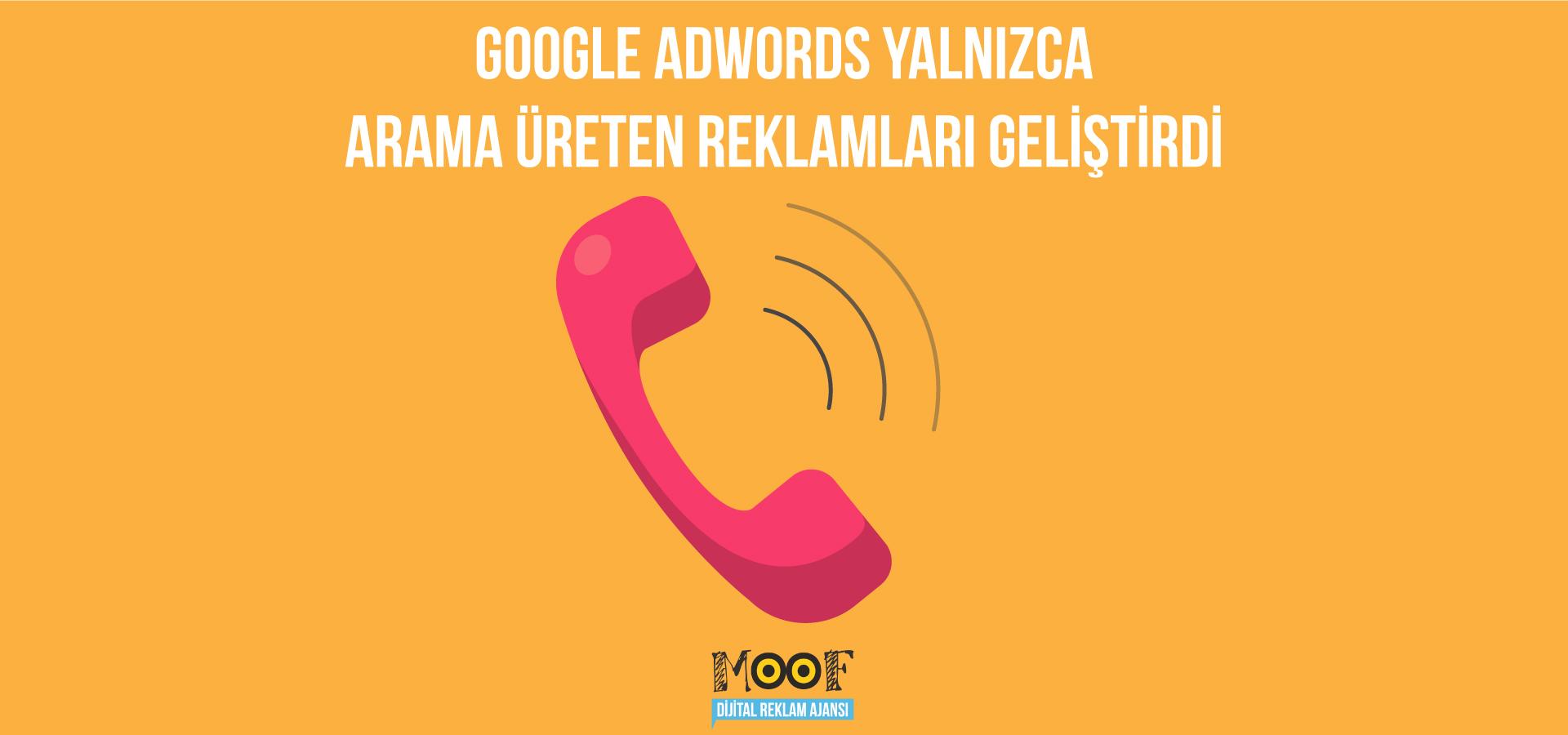 Google Adwords Yalnızca Arama Üreten Reklamları Geliştirdi